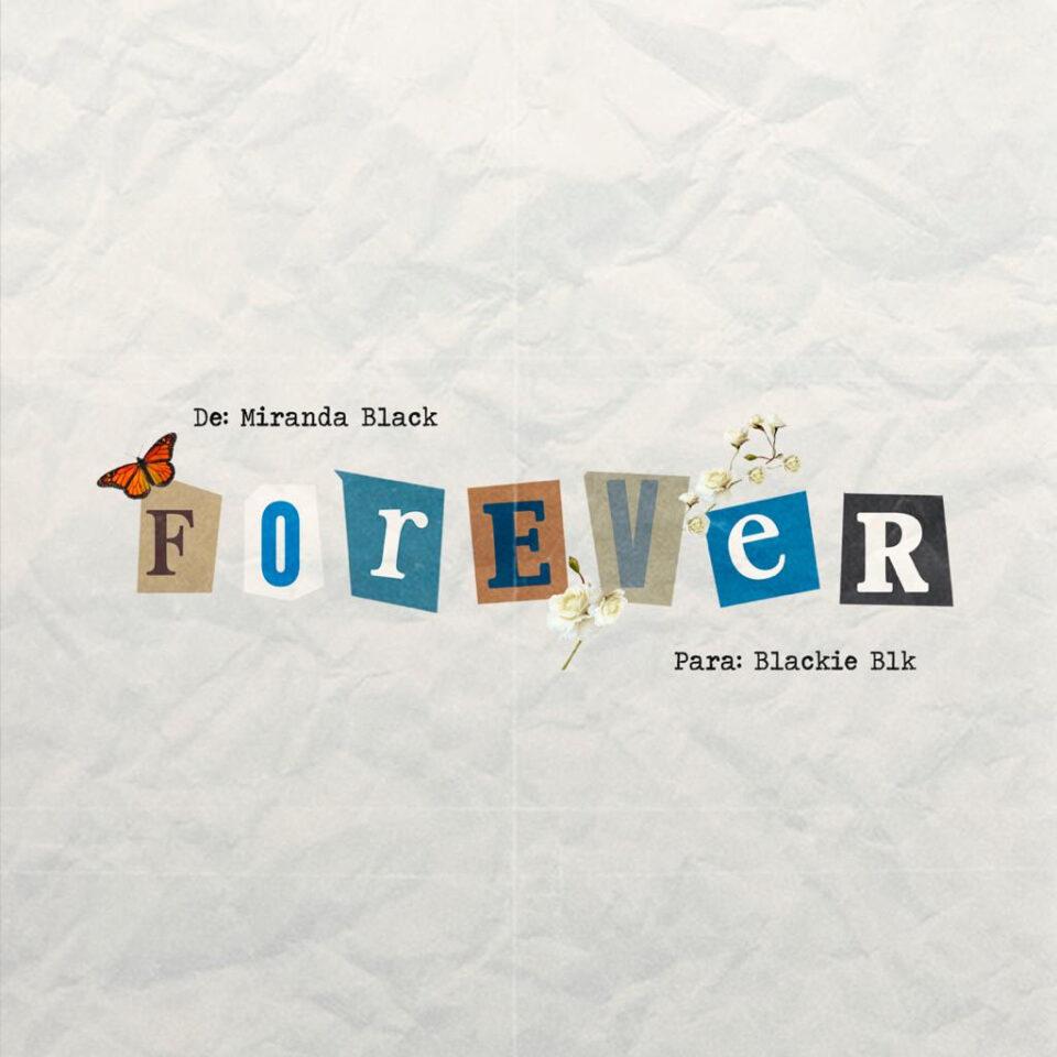Miranda Black Forever