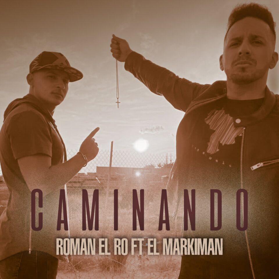 Reaparece Roman El Ro presentando el video musical Caminando